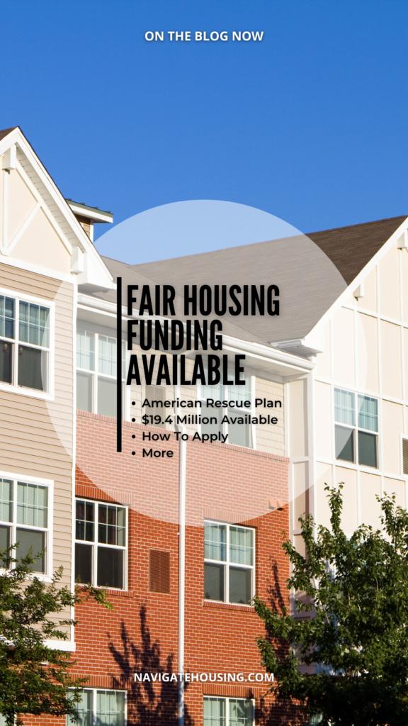 Fair Housing Funding Available