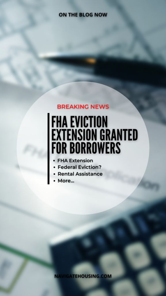 FHA EVICTION EXTENSION